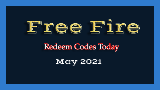 Free Fire Redeem Codes Today 27 May 2021 Ff Redeem Code India Network News