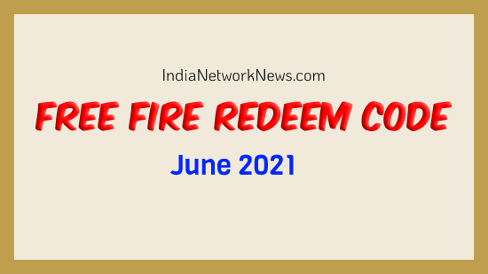 Free Fire Redeem Code Today 11 June 2021 Garena Ff Rewards India Network News